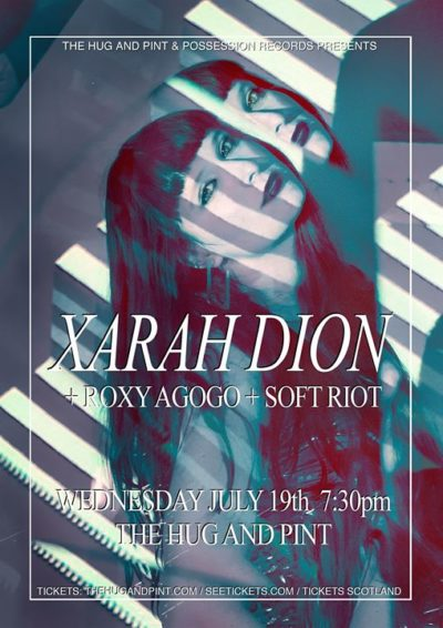 2017-07-19 | Xarah Dion, Roxy Agogo, Soft Riot