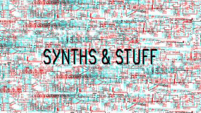 SYNTHS & STUFF