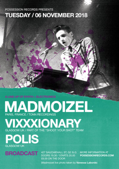Possession Records presents - 06 November 2018 | Madmoizel (FR), Vixxxionary and Polis