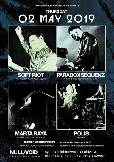 Soft Riot, Paradox Sequenz, Marta Raya, Polis, DJ Null/Void
