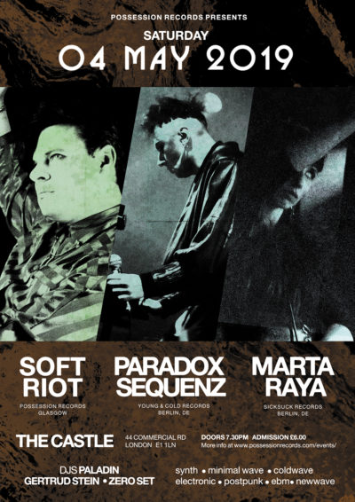 Soft Riot, Paradox Sequenz, Marta Raya, Polis and DJs | 04 May 2019